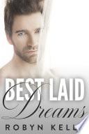 Best Laid Dreams An Alpha Billionaire Romance  Book