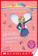 Rainbow Magic Special Edition: Florence the Friendship Fairy