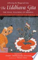 """The Uddhava Gita: The Final Teaching of Krishna"" by Swami Ambikananda Saraswati, Thomas Cleary"