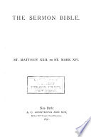 The Sermon Bible  Matthew xxii to Mark xvi