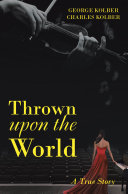 Thrown Upon the World