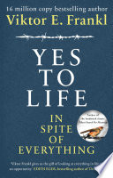 Yes To Life In Spite of Everything Book PDF