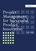 Project Management for Successful Product Innovation