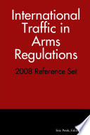 International Traffic in Arms Regulations - 2008 Reference Set