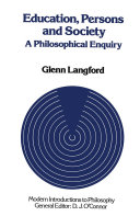 Education, Persons and Society: A Philosophical Enquiry