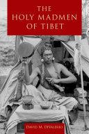 Pdf The Holy Madmen of Tibet