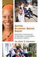 Raising Bilingual Brown Babies