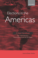 Elections in the Americas A Data Handbook Volume 1