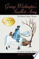 George Washington s Smallest Army