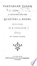 Tartarian Tales Or A Thousand And One Quarters Of Hours With Notes The Whole Translated By T Flloyd