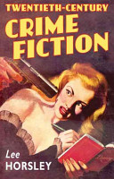 Twentieth Century Crime Fiction