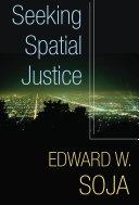 Seeking Spatial Justice Pdf/ePub eBook