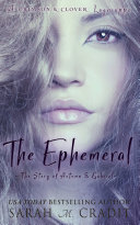 Pdf The Ephemeral: The Story of Autumn and Noah