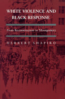 White Violence and Black Response Book