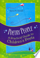 Poetry People  : A Practical Guide to Children's Poets