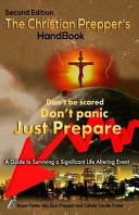 The Christian Prepper s Handbook Book
