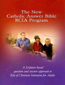 The New Catholic Answer Bible RCIA Program Book