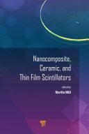 Nanocomposite  Ceramic  and Thin Film Scintillators