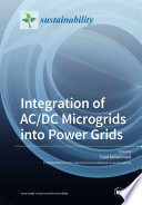 Integration of AC DC Microgrids into Power Grids Book