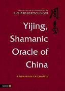 Yijing  Shamanic Oracle of China