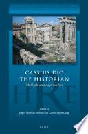 Cassius Dio the Historian