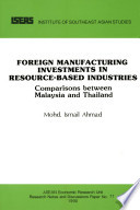 Foreign Manufacturing Investments in Resource based Industries