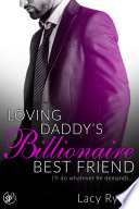 Loving Daddy s Billionaire Best Friend
