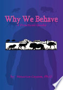 Why We Behave