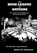 The Bush League of Nations