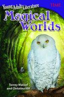 Young Adult Literature: Magical Worlds Pdf/ePub eBook