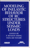 Modeling of Inelastic Behavior of RC Structures Under Seismic Loads