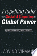 Propelling India From Socialist Stagnation To Global Power Growth Process