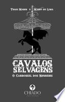 Cavalos Selvagens - O Carrossel dos Nunnehis