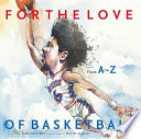 For the Love of Basketball