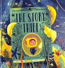 The Story Thief Book