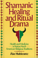Shamanic Healing and Ritual Drama