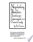 Negotiating identities  : education for empowerment in a diverse society