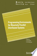 Programming Environments for Massively Parallel Distributed Systems Book