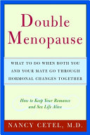Double Menopause: What to Do When Both You and Your Mate Go ...