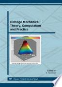 Damage Mechanics: Theory, Computation and Practice