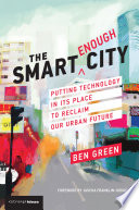 The Smart Enough City Book