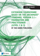 Extension courseware based on the Archimate Standard  Version 3 1 Standard by Van Haren Publishing