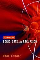 Logic, Sets, and Recursion