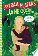 Trailblazers  Jane Goodall