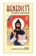 Benedict s Disciples