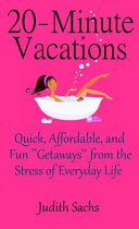 20 Minute Vacations