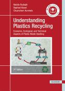 Understanding Plastics Recycling Book PDF
