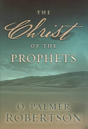 The Christ of the Prophets Book