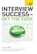 Interview Success - Get the Edge: Teach Yourself