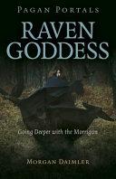 Pagan Portals   Raven Goddess